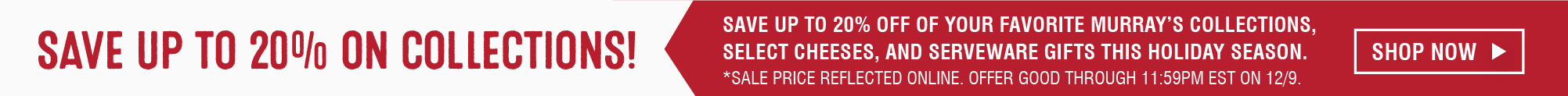 Save Up To 20% On Collections!