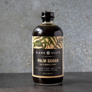 Blank Slate Kitchen Palm Sugar Rich Simple Syrup 8oz