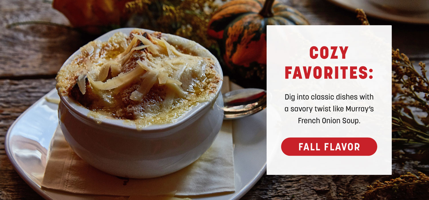 Cozy Favorites: Murray's French Onion Soup