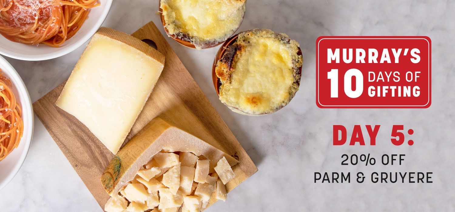 Ten Days of Gifting Day 5: 20% Off Parm and Gruyere