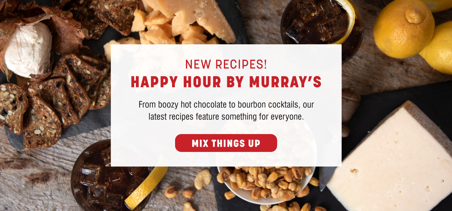 New Recipes: Happy Hour by Murray's